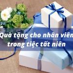 Gợi ý quà tặng ý nghĩa cho nhân viên trong sự kiện tiệc tất niên