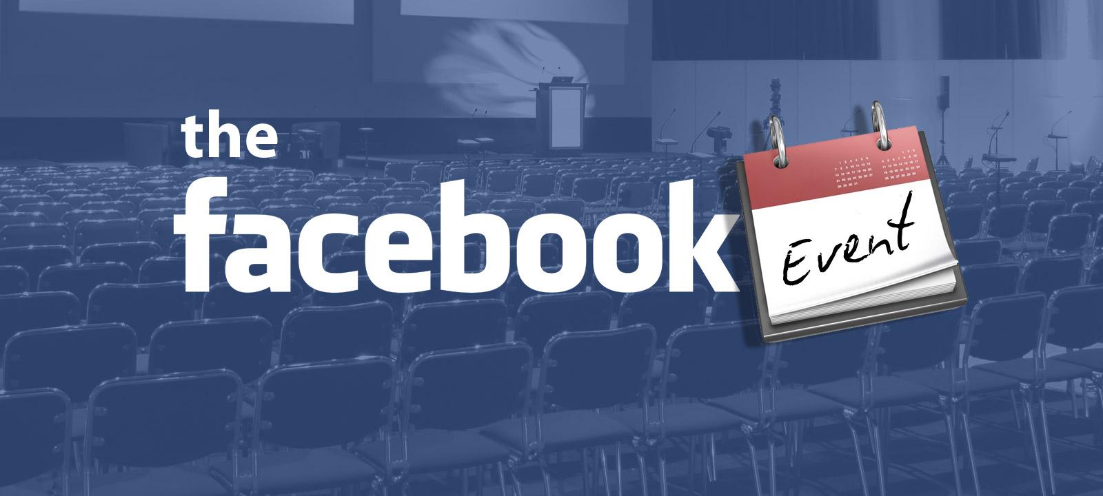 Mạng xã hội Facebook là một kênh tổ chức sự kiện hữu hiệu