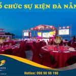 Doanh nghiệp tổ chức sự kiện ở Đà Nẵng cần lưu ý gì để đảm bảo thành công?